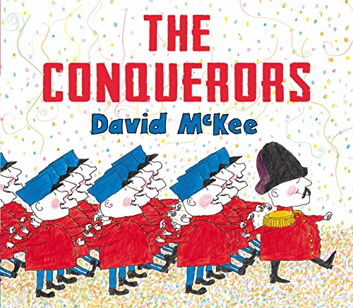 Klaus Flugge on Five of his Favourite Books - The Conquerors by David McKee