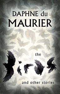 The Best Daphne du Maurier Books - The Birds and Other Stories by Daphne Du Maurier