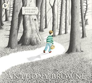 The best books on Grandparents and Grandchildren - Into The Forest by Anthony Browne