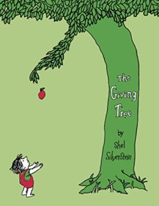 The best books on Trees For Younger Readers - The Giving Tree by Shel Silverstein