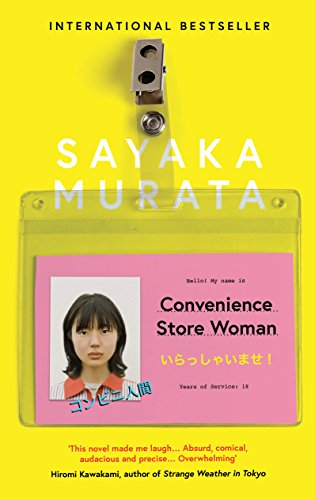 The Best Modern Japanese Literature - Convenience Store Woman by Sayaka Murata