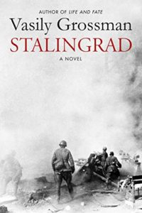 The Best Tales of Soviet Russia - Stalingrad by Vasily Grossman, translated by Robert and Elizabeth Chandler