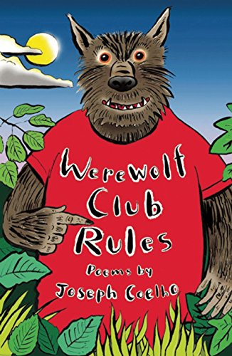 The best books on Grandparents and Grandchildren - Werewolf Club Rules by Joseph Coelho and illustrated by John O'Leary