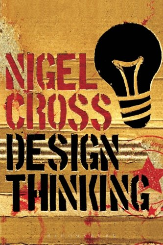 The best books on Data Science - Design Thinking: Understanding How Designers Think and Work by Nigel Cross