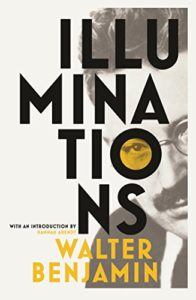 The best books on Inspiration for Writing and Art - Illuminations by Walter Benjamin