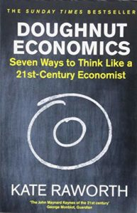 The best books on Rethinking Economics - Doughnut Economics by Kate Raworth
