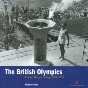 The best books on The Olympic Games - The British and the Olympics: Britain's Olympic Heritage 1612-2012 by Martin Polley