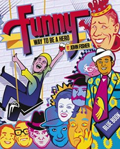 Favourite Theatre Books - Funny Way to be a Hero by John Fisher