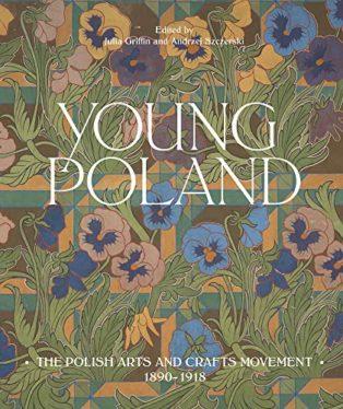 Young Poland by Julia Griffin and Andrzej Szczerski