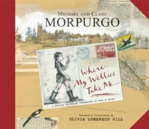 Clare Morpurgo on Penguin Paperbacks - Wherever My Wellies take Me by Clare Morpurgo