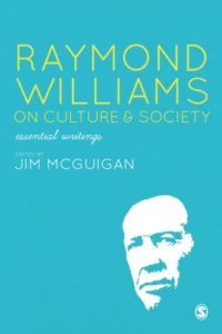 The best books on The Future of the Media - Raymond Williams on Culture and Society: Essential Writings by Raymond Williams
