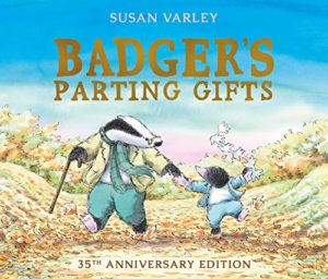 Klaus Flugge on Five of his Favourite Books - Badger's Parting Gifts by Susan Varley