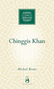 The best books on Chinggis Khan - Chinggis Khan by Michal Biran