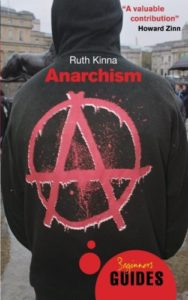 The best books on Anarchism - Anarchism: A Beginner's Guide by Ruth Kinna
