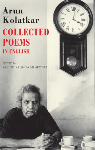 The Best Poetry to Read in 2019 - Collected Poems: In English by Arun Kolatkar