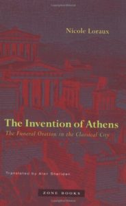 The best books on Thucydides - The Invention of Athens: The Funeral Oration in the Classical City by Nicole Loraux