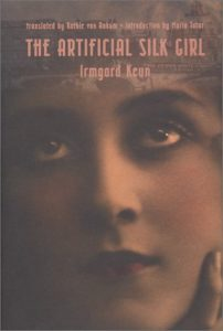 The best books on The Weimar Republic - The Artificial Silk Girl by Irmgard Keun