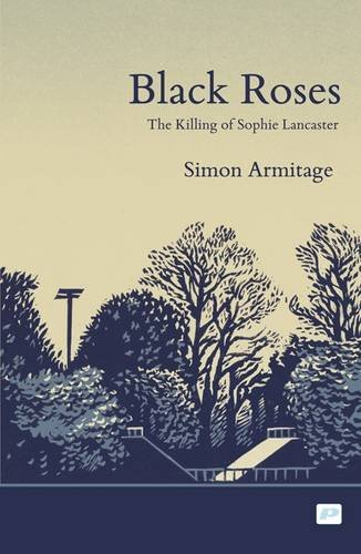 The best books on The Gothic - Black Roses by Simon Armitage