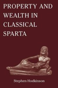 The best books on Sparta - Property and Wealth in Classical Sparta by Stephen Hodkinson