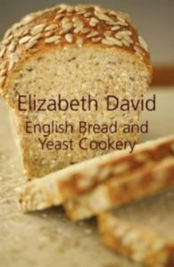 The best books on Baking Bread - English Bread and Yeast Cookery by Elizabeth David