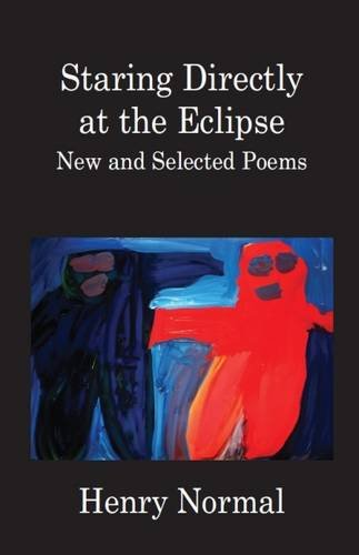 The best books on Human Imperfection - Staring Directly at the Eclipse by Henry Normal