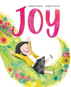 The best books on Grandparents and Grandchildren - Joy by Corrinne Averiss and illustrated by Isabelle Follath
