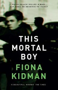 The Best Crime Fiction of 2019 - This Mortal Boy by Fiona Kidman