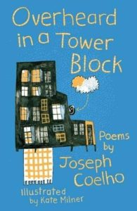 The best books on Grandparents and Grandchildren - Overheard in a Tower Block Joseph Coelho and illustrated by Kate Milner