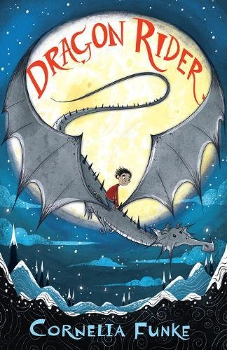 Cornelia Funke on Her Fairy Tales as Contemporary Fiction - Dragon Rider by Cornelia Funke