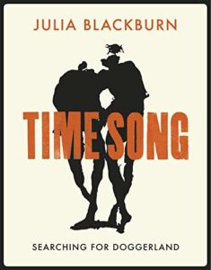 The Best of Nature Writing 2019 - Time Song: Searching for Doggerland by Julia Blackburn