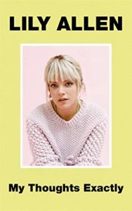 The Best Music Books of 2018 - My Thoughts Exactly by Lily Allen