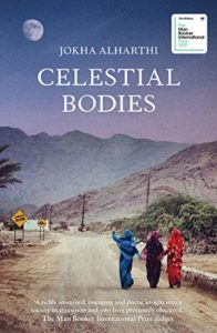 The Best Novels in Translation: the 2019 Booker International Prize - Celestial Bodies by Jokha Alharthi, translated by Marilyn Booth