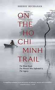 The Best Vietnamese Novels - On the Ho Chi Minh Trail by Sherry Buchanan