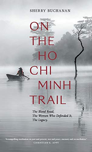 On the Ho Chi Minh Trail by Sherry Buchanan