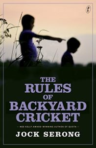 The Best Australian Crime Fiction - The Rules of Backyard Cricket by Jack Serong