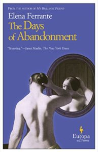 The Best Elena Ferrante Books - The Days of Abandonment by Elena Ferrante
