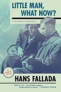 The best books on The Weimar Republic - Little Man, What Now? by Hans Fallada