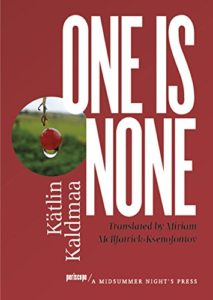 Best Baltic Literature - One Is None by Kätlin Kaldmaa