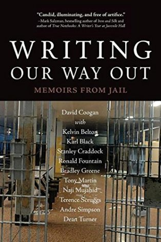 Writing Our Way Out: Memoirs from Jail by David Coogan