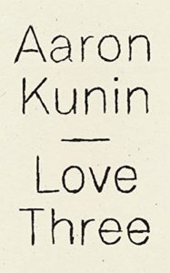 The Best Poetry Books of 2019 - Love Three: A Study of a Poem By George Herbert by Aaron Kunin