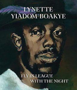 The Best Art Books of 2020 - Lynette Yiadom-Boakye: Fly In League With The Night by Andrea Schlieker, Elizabeth Alexander, Isabella Maidment & Lynette Yiadom-Boakye