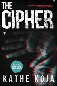 The Scariest Books - The Cipher by Kathe Koja