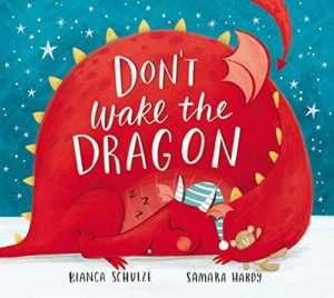 The Best Kids' Books of 2019 - Don't Wake the Dragon by Bianca Schulze & Samara Hardy (illustrator)