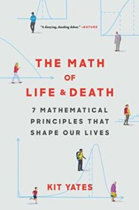 The Best Math Books of 2019 - The Math of Life and Death by Kit Yates