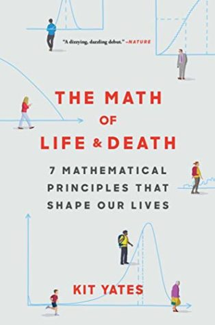 The Math of Life and Death by Kit Yates