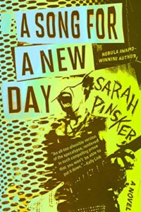 The Best of Speculative Fiction - A Song for a New Day by Sarah Pinsker