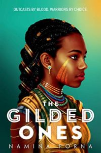 Best West African Fantasy Books for Teenagers - The Gilded Ones by Namina Forna