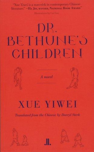 Dr. Bethune's Children by Xue Yiwei