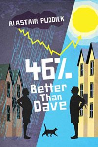 Summer Reading: The Funniest Books of 2020 - 46% Better Than Dave by Alastair Puddick