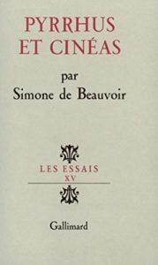 Underrated Existentialist Classics - Pyrrhus et Cinéas by Simone de Beauvoir